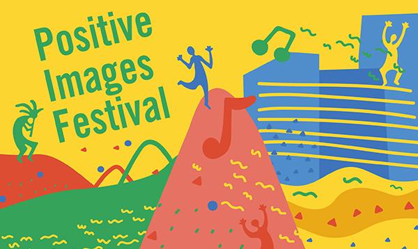 Positive Images Festival